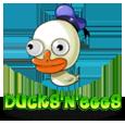 Ducks 'n Eggs