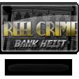 Reel Crime 1 Bank-Heist
